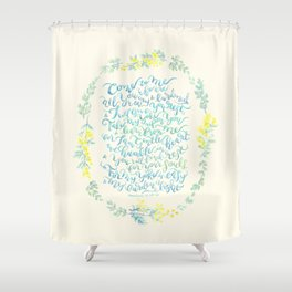 Come to Me - Matthew 11:28-30 Shower Curtain