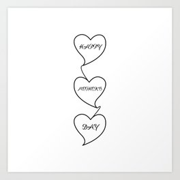 """"""" Mother's Day """" - Happy Mother's Day Three Hearts Design Art Print"""