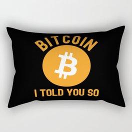 Bitcoin Investor Told You So Rectangular Pillow