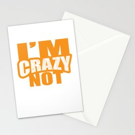 I'm Crazy Not, I Prefer The Term Mentally Hilarious - Humor Statement Sayings Gift Stationery Cards