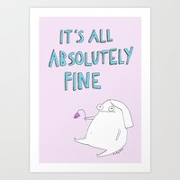 rubyetc Art Prints featuring absolutely fine by rubyetc