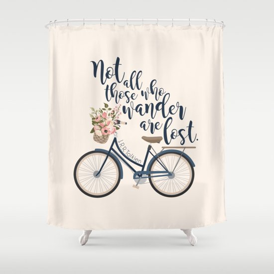 Not All Those Who Wander Are Lost. J.R.R. Tolkien. Shower Curtain