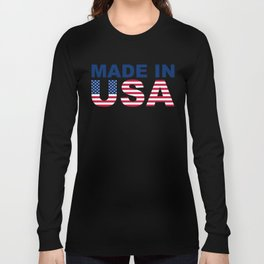 Made in USA text with USA flag Long Sleeve T-shirt