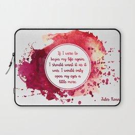 Jules Renard's quote Laptop Sleeve