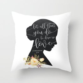 Let All That You Do Throw Pillow