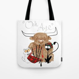 Och Aye Tote Bag