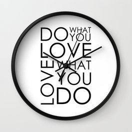 Do What You Love Print, Wall Art Print, Home Decor, Motivational Print, Gift Print, Quote Art Prints, Inspirational Poster Wall Clock