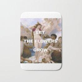 Let the flowers grow Bath Mat