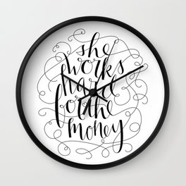 She Works Hard for the Money Wall Clock