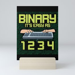 Computer Programmer: Binary It's Easy As 1 2 3 Mini Art Print