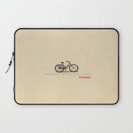I Thought Of That While Riding My Bicycle Einstein Laptop Sleeve