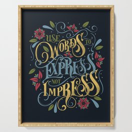 Use Words to Express not Impress - colour Serving Tray