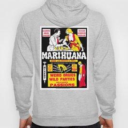 Marijuana Poster (Reefer Madness) Hoody