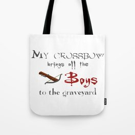 Buffy's Crossbow Tote Bag