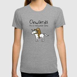Onwards! At A Reasonable Speed (Sloth Riding Unicorn) T-shirt
