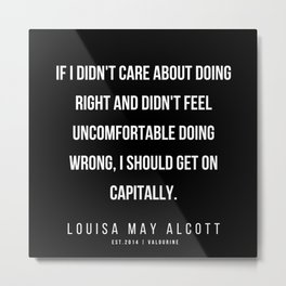 76   |   Louisa May Alcott Quote | 200413 Metal Print