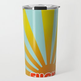 Today is a fuck it day Travel Mug