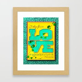 To Choose Life is to Love . . . Framed Art Print