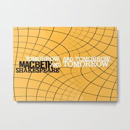 Macbeth 'Tomorrow and Tomorrow' - Shakespeare Quote Art - typography print Metal Print