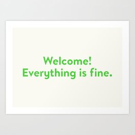 Good Place Welcome Art Print
