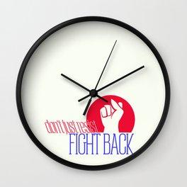 don't just resist Wall Clock