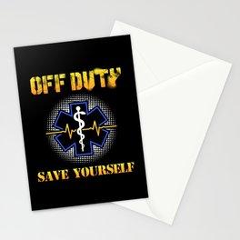 Off Duty Save Yourself - Funny EMS EMT Paramedic Illustration Stationery Cards