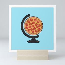 Pizza Makes the World Go Round Mini Art Print