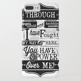 Labyrinth Quote You Have No Power Over Me iPhone Case
