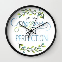 Aim for progress not perfection Wall Clock
