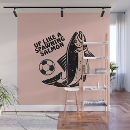 Up Like a Spawning Salmon Wall Mural