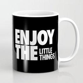 Enjoy The Little Things Coffee Mug