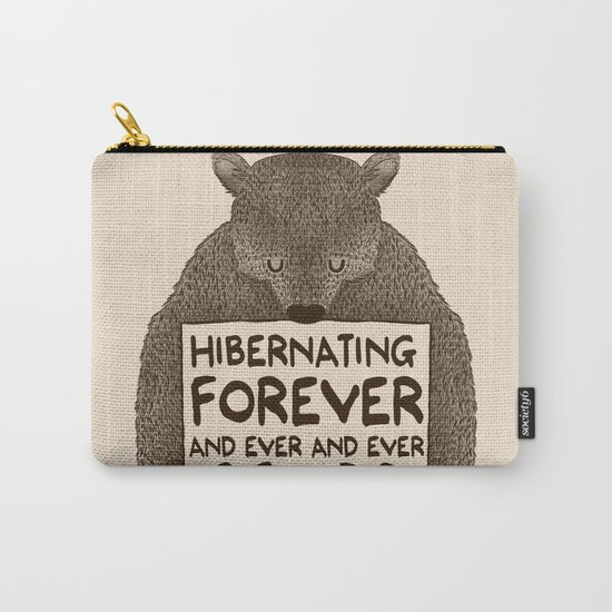 Hibernating Forever Carry-All Pouch