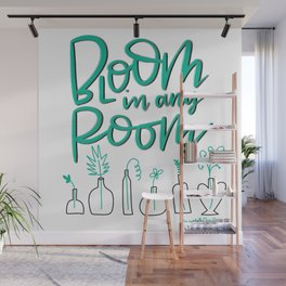 Bloom in Any room Wall Mural