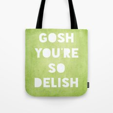 Gosh (Delish)  Tote Bag