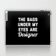 Designer Bags Funny Quote Laptop & iPad Skin