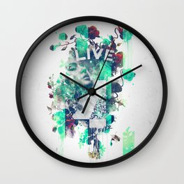 Live 4Ever Wall Clock