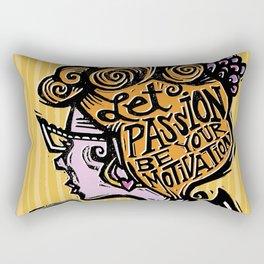 Let Passion Be Your Motivation Rectangular Pillow
