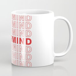 Nevermind take-out inspired print Coffee Mug