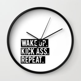 Printable Quote Wake Up Kick Ass Be Kind Repeat Inspirational Typography Poster, Wall Art Home Decor Wall Clock