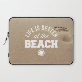 Better At The Beach Quote Laptop Sleeve