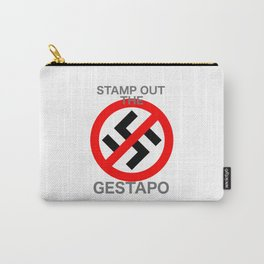 STAMP OUT THE GESTAPO Carry-All Pouch