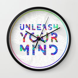 Unleash Your Mind Wall Clock