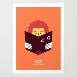 DIY / Do it yourself! Art Print
