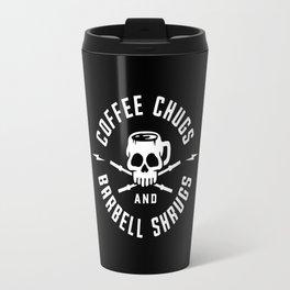 Coffee Chugs And Barbell Shrugs Travel Mug