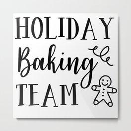 Holidays Baking Team Metal Print