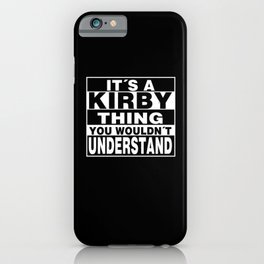 KIRBY Surname Personalized Gift iPhone Case
