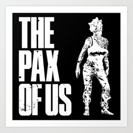 The PAX of Us Art Print