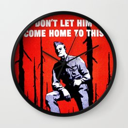 Don't Let Him Come Home to This. Prevent Forest Fires! Wall Clock