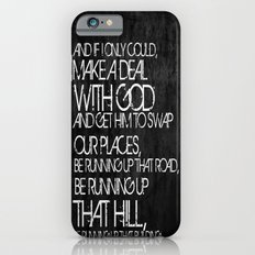 Running Up That Hill iPhone 6s Slim Case