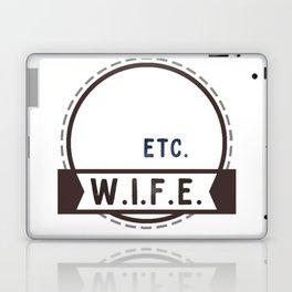 W.I.F.E. - wife, milf - WHITE Laptop & iPad Skin